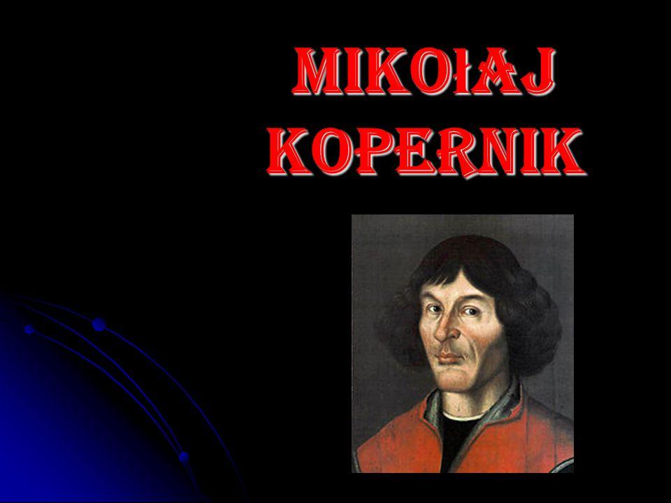 Miko ł aj Kopernik