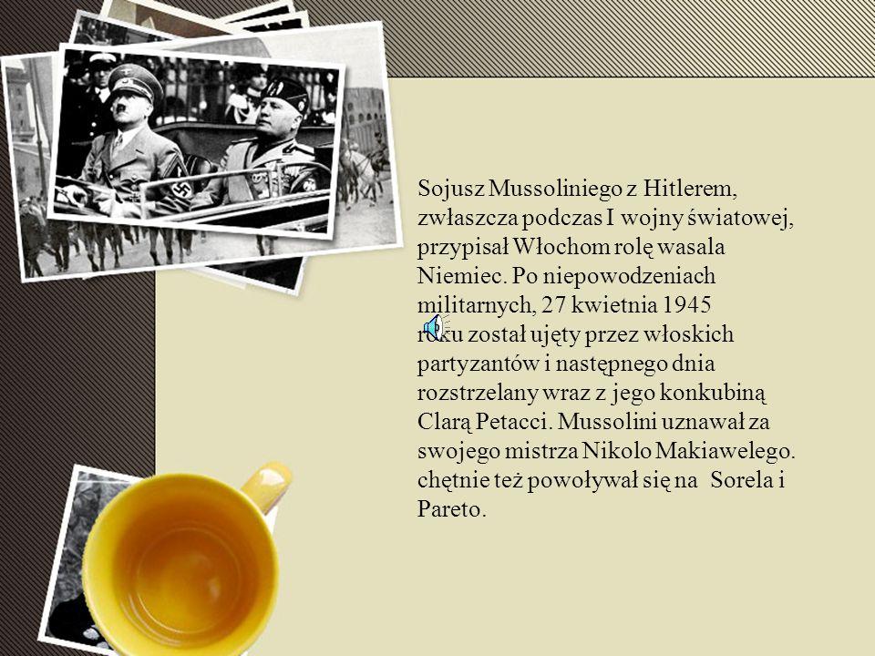 Sojusz Mussoliniego z Hitlerem, zwłaszcza podczas I wojny światowej, przypisał Włochom rolę wasala Niemiec.