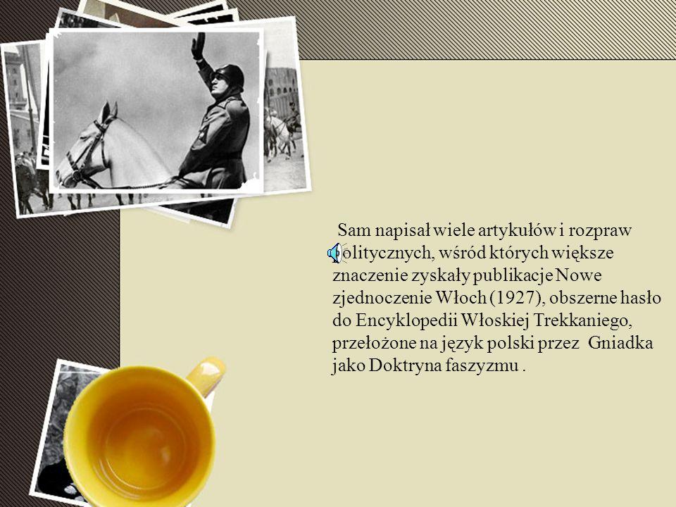 Sam napisał wiele artykułów i rozpraw politycznych, wśród których większe znaczenie zyskały publikacje Nowe zjednoczenie Włoch (1927), obszerne hasło do Encyklopedii Włoskiej Trekkaniego, przełożone na język polski przez Gniadka jako Doktryna faszyzmu.