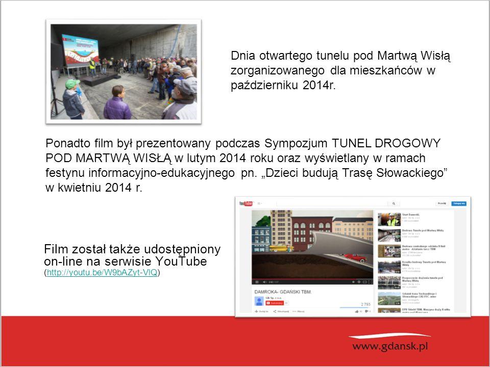 Film został także udostępniony on-line na serwisie YouTube (http://youtu.be/W9bAZyt-VlQ)http://youtu.be/W9bAZyt-VlQ Dnia otwartego tunelu pod Martwą W