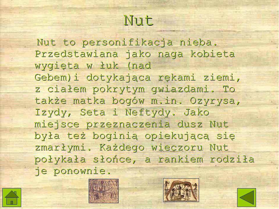 Nut Nut to personifikacja nieba.