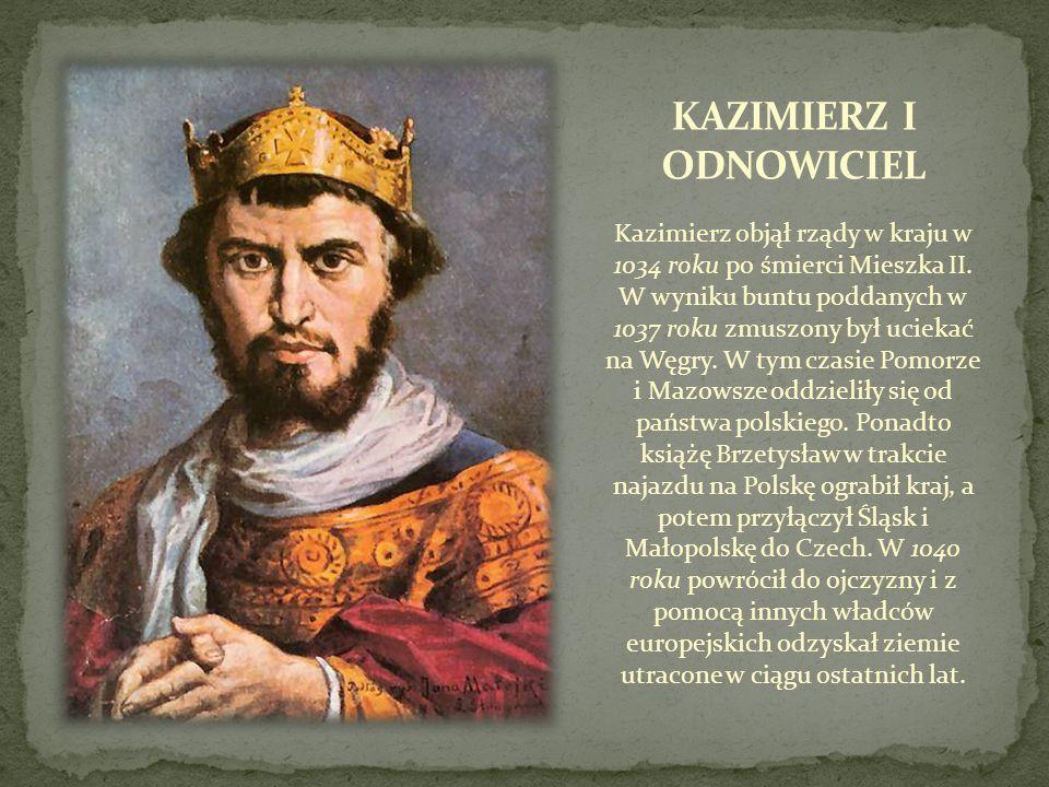 Kazimierz objął rządy w kraju w 1034 roku po śmierci Mieszka II. W wyniku buntu poddanych w 1037 roku zmuszony był uciekać na Węgry. W tym czasie Pomo