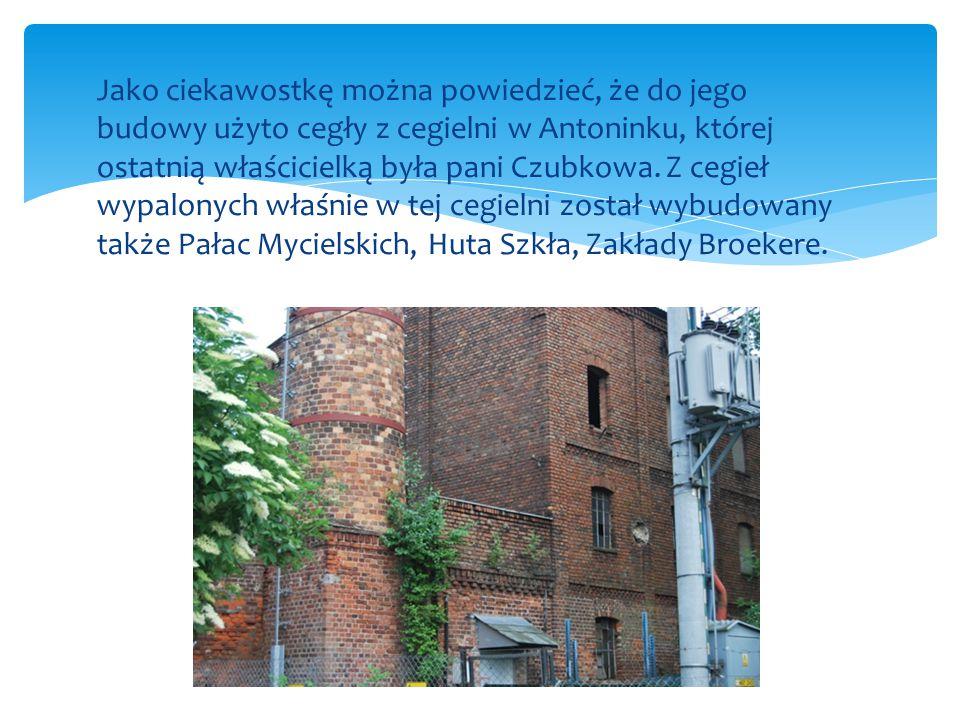 Jako ciekawostkę można powiedzieć, że do jego budowy użyto cegły z cegielni w Antoninku, której ostatnią właścicielką była pani Czubkowa. Z cegieł wyp
