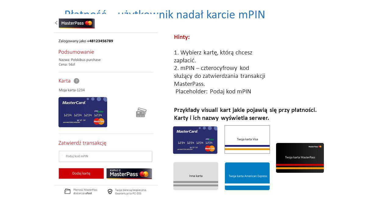 Hinty: 1. Wybierz kartę, którą chcesz zapłacić. 2.