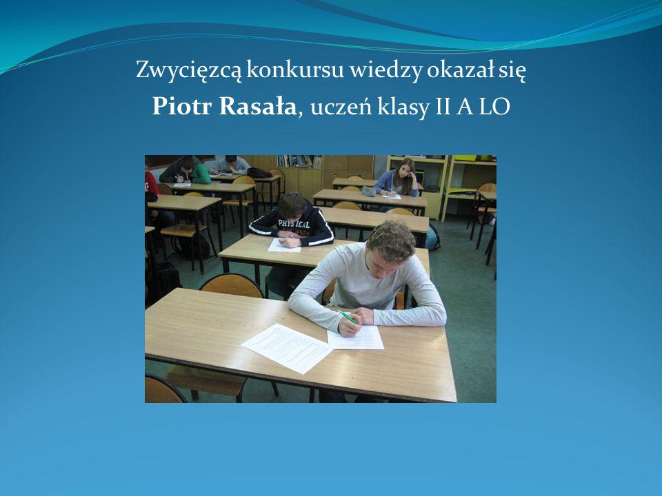 Zwycięzcą konkursu wiedzy okazał się Piotr Rasała, uczeń klasy II A LO