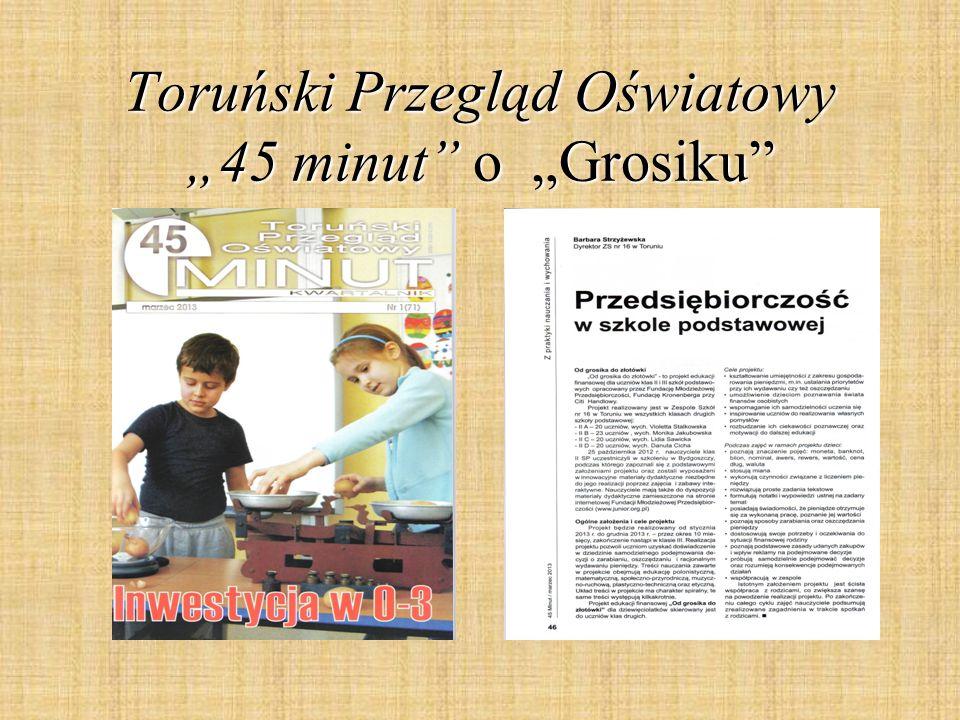 """Toruński Przegląd Oświatowy """"45 minut o """"Grosiku"""