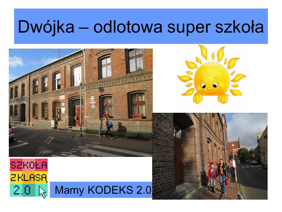 Dwójka – odlotowa super szkoła Mamy KODEKS 2.0
