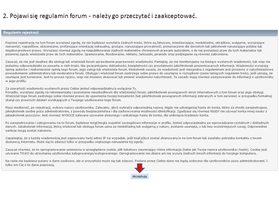 2. Pojawi się regulamin forum - należy go przeczytać i zaakceptować.