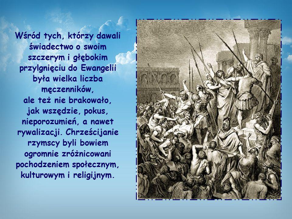 Pragnąc podążyć do Rzymu, a stamtąd dalej do Hiszpanii, apostoł Paweł skierował jeden ze swoich listów do wspólnot chrześcijańskich obecnych w tym mie