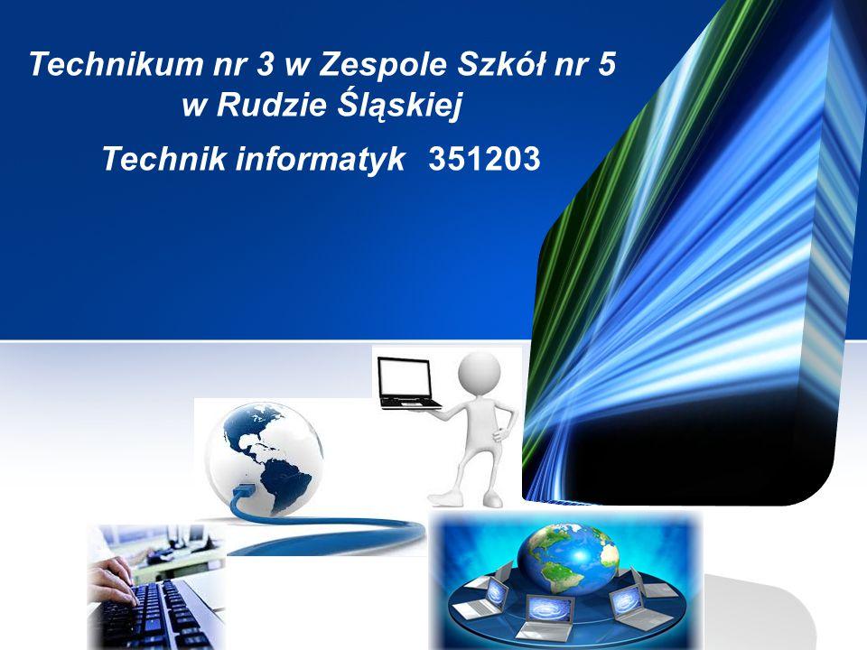 Technikum nr 3 w Zespole Szkół nr 5 w Rudzie Śląskiej Technik informatyk 351203