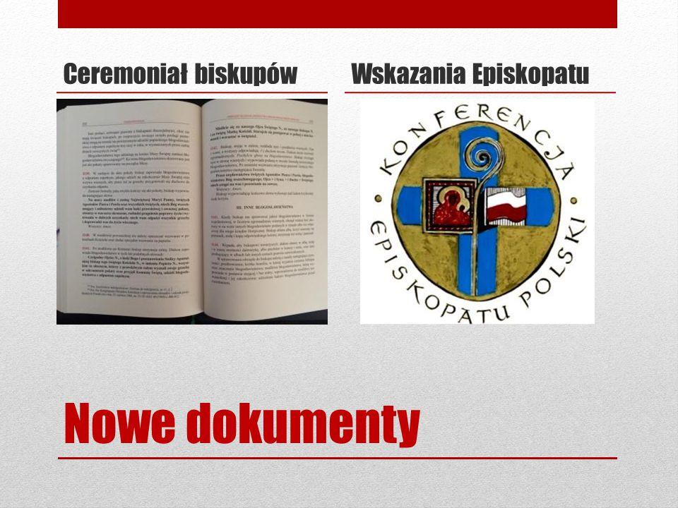 Nowe dokumenty Ceremoniał biskupówWskazania Episkopatu
