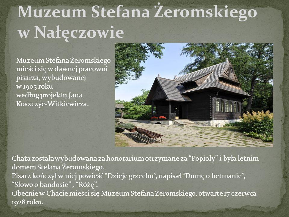 Muzeum Stefana Żeromskiego w Nałęczowie Muzeum Stefana Żeromskiego mieści się w dawnej pracowni pisarza, wybudowanej w 1905 roku według projektu Jana