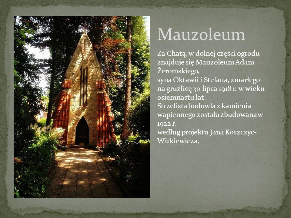 Mauzoleum Za Chatą, w dolnej części ogrodu znajduje się Mauzoleum Adam Żeromskiego, syna Oktawii i Stefana, zmarłego na gruźlicę 30 lipca 1918 r. w wi