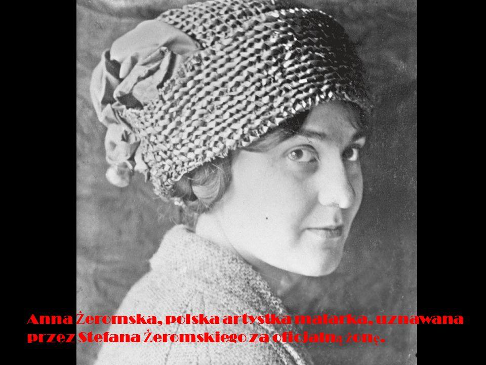 Anna Ż eromska, polska artystka malarka, uznawana przez Stefana Ż eromskiego za oficjaln ą ż on ę.