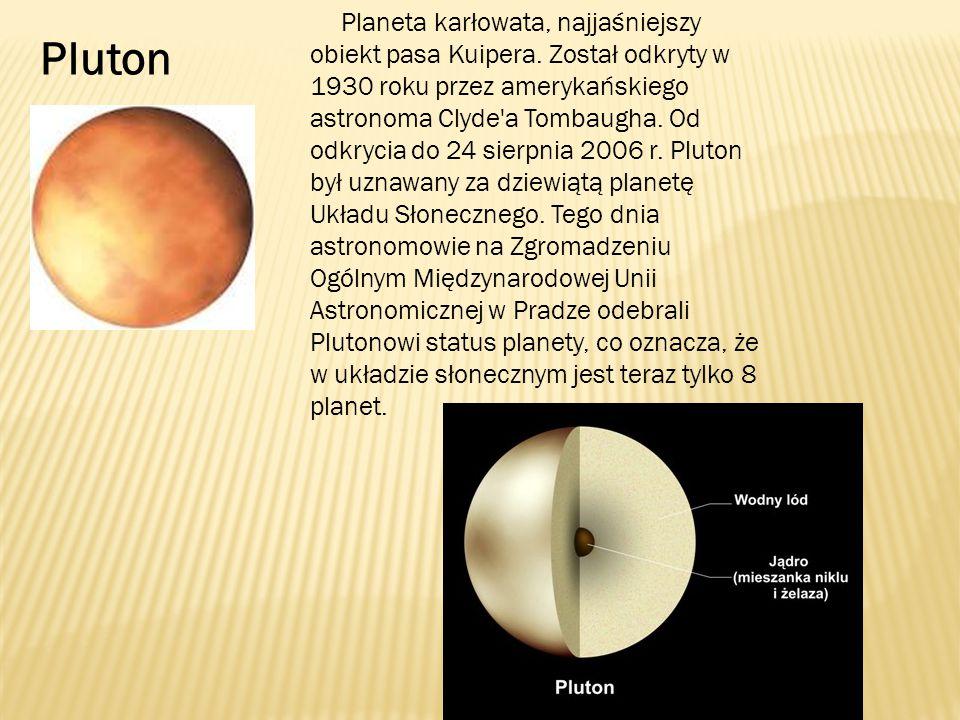 Planeta karłowata, najjaśniejszy obiekt pasa Kuipera.