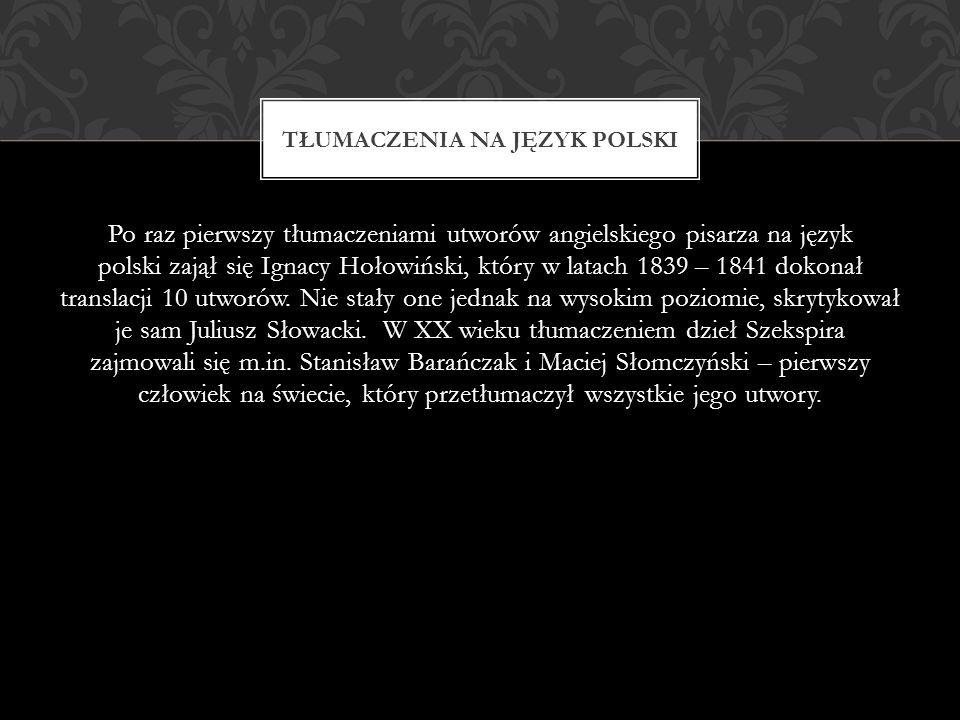 Po raz pierwszy tłumaczeniami utworów angielskiego pisarza na język polski zajął się Ignacy Hołowiński, który w latach 1839 – 1841 dokonał translacji