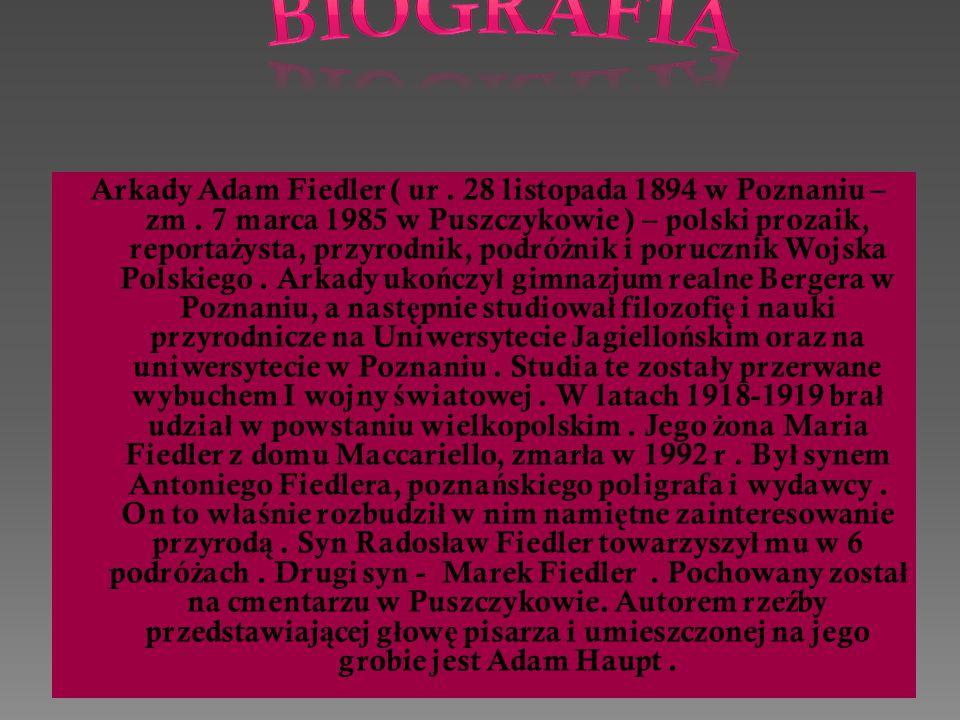 Arkady Adam Fiedler ( ur.28 listopada 1894 w Poznaniu – zm.