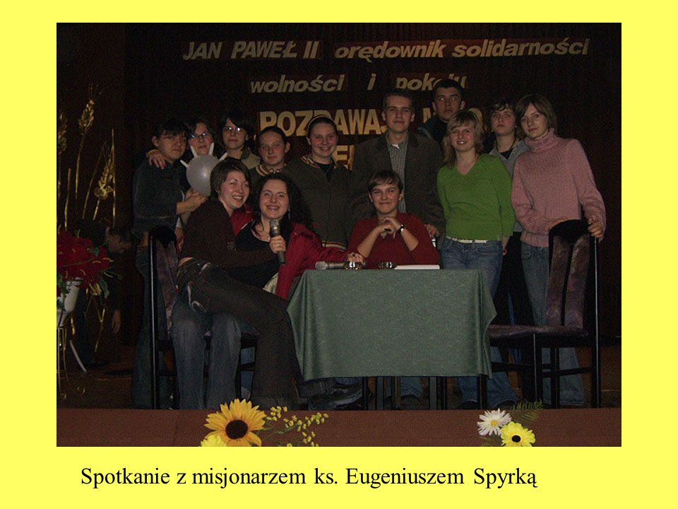 Spotkanie z misjonarzem ks. Eugeniuszem Spyrką