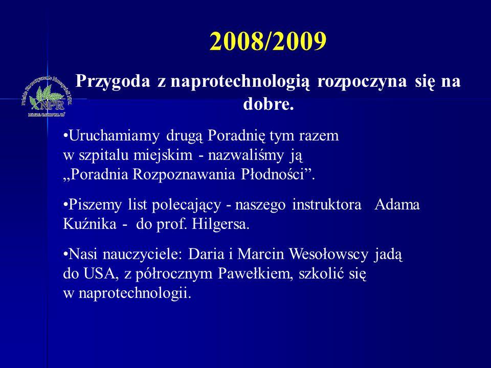 """2008/2009 Przygoda z naprotechnologią rozpoczyna się na dobre. Uruchamiamy drugą Poradnię tym razem w szpitalu miejskim - nazwaliśmy ją """"Poradnia Rozp"""