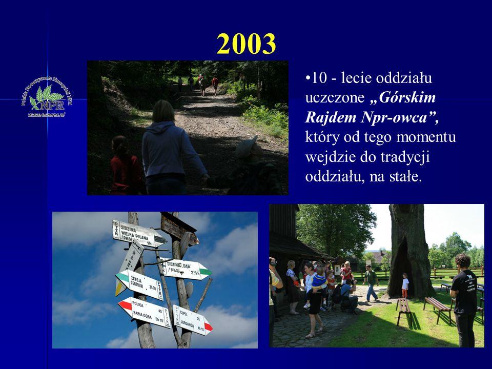 """10 - lecie oddziału uczczone """"Górskim Rajdem Npr-owca"""", który od tego momentu wejdzie do tradycji oddziału, na stałe. 2003"""