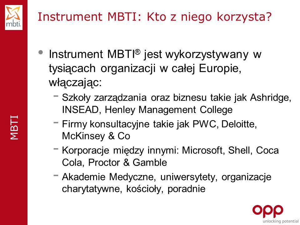 MBTI Instrument MBTI: Kto z niego korzysta.