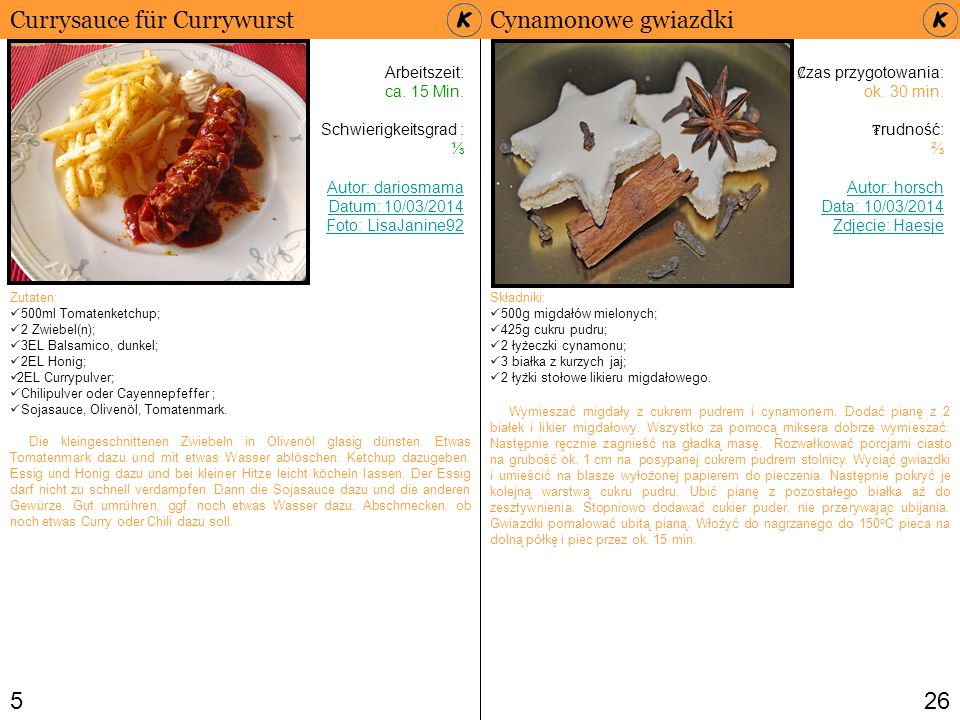 526 Currysauce für Currywurst Arbeitszeit: ca. 15 Min. Schwierigkeitsgrad : ⅓ Autor: dariosmama Datum: 10/03/2014 Foto: LisaJanine92 Zutaten: 500ml To