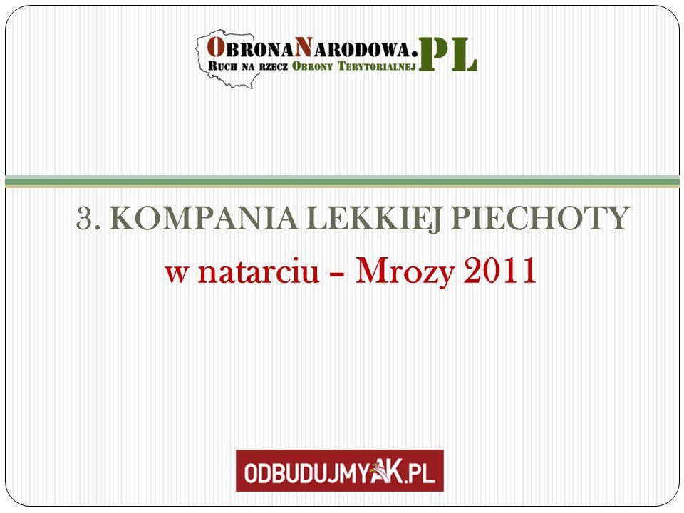 3. KOMPANIA LEKKIEJ PIECHOTY w natarciu – Mrozy 2011