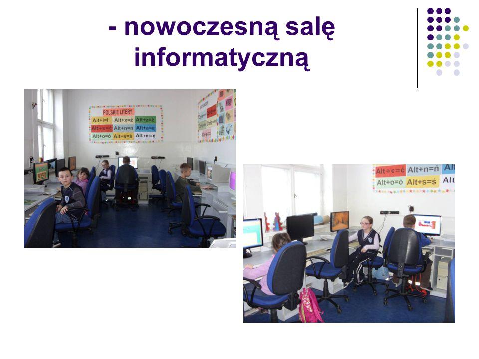 - nowoczesną salę informatyczną