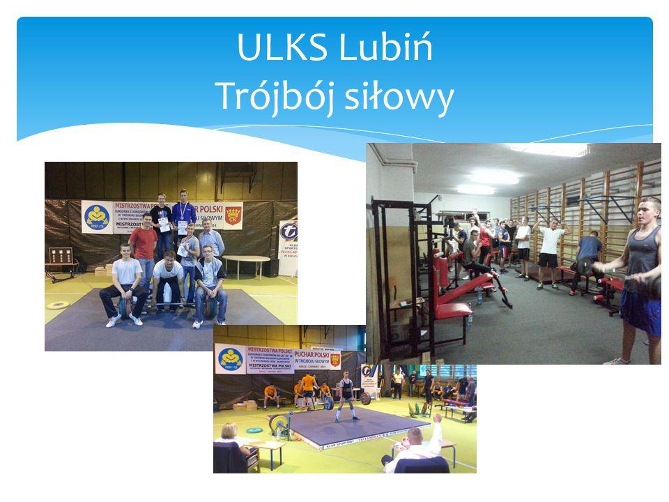 ULKS Lubiń Trójbój siłowy