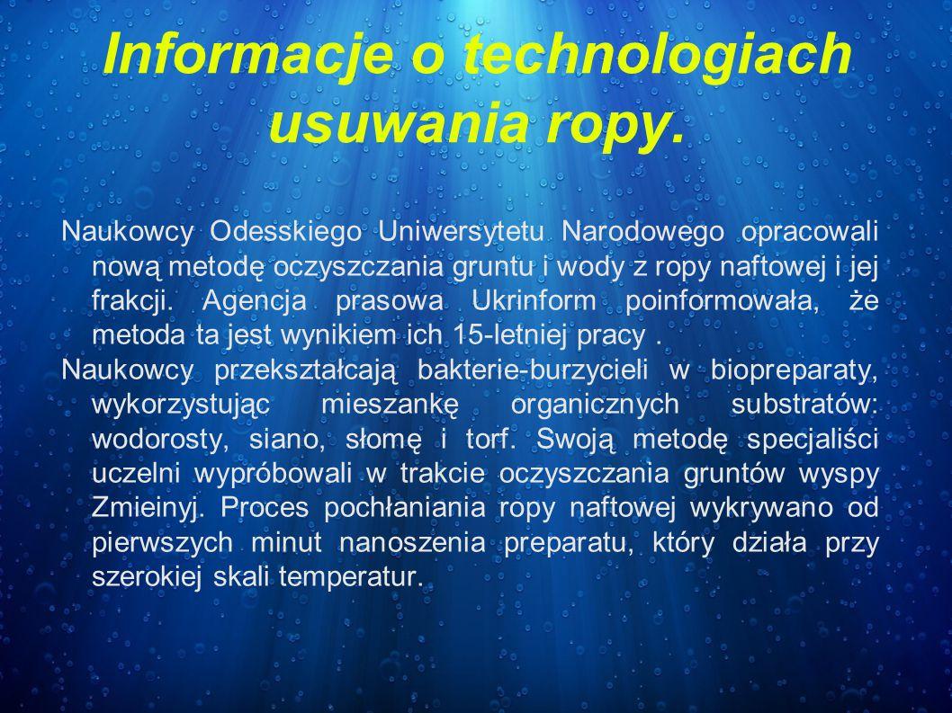 Informacje o technologiach usuwania ropy. Naukowcy Odesskiego Uniwersytetu Narodowego opracowali nową metodę oczyszczania gruntu i wody z ropy naftowe