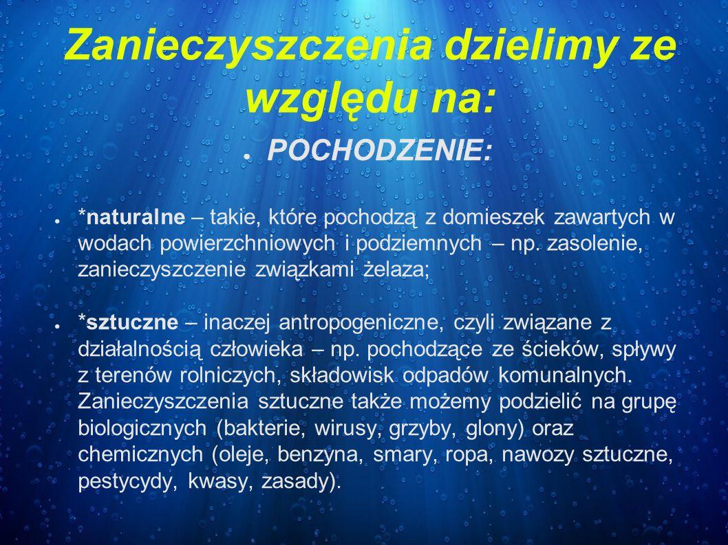 ● STOPIEŃ SZKODLIWOŚCI: ● *bezpośrednio szkodliwe – fenole (gazownie, koksownie) kwasy cyjanowodorowy (gazownie), kwas siarkowy i siarczany, kwaśny deszcz (fabryki nawozów sztucznych, celulozownie, fabryki włókien sztucznych), ● *pośrednio szkodliwe – takie, które prowadzą do zmniejszenia ilości tlenu w wodzie poniżej poziomu niezbędnego do utrzymania przy życiu organizmów wodnych.