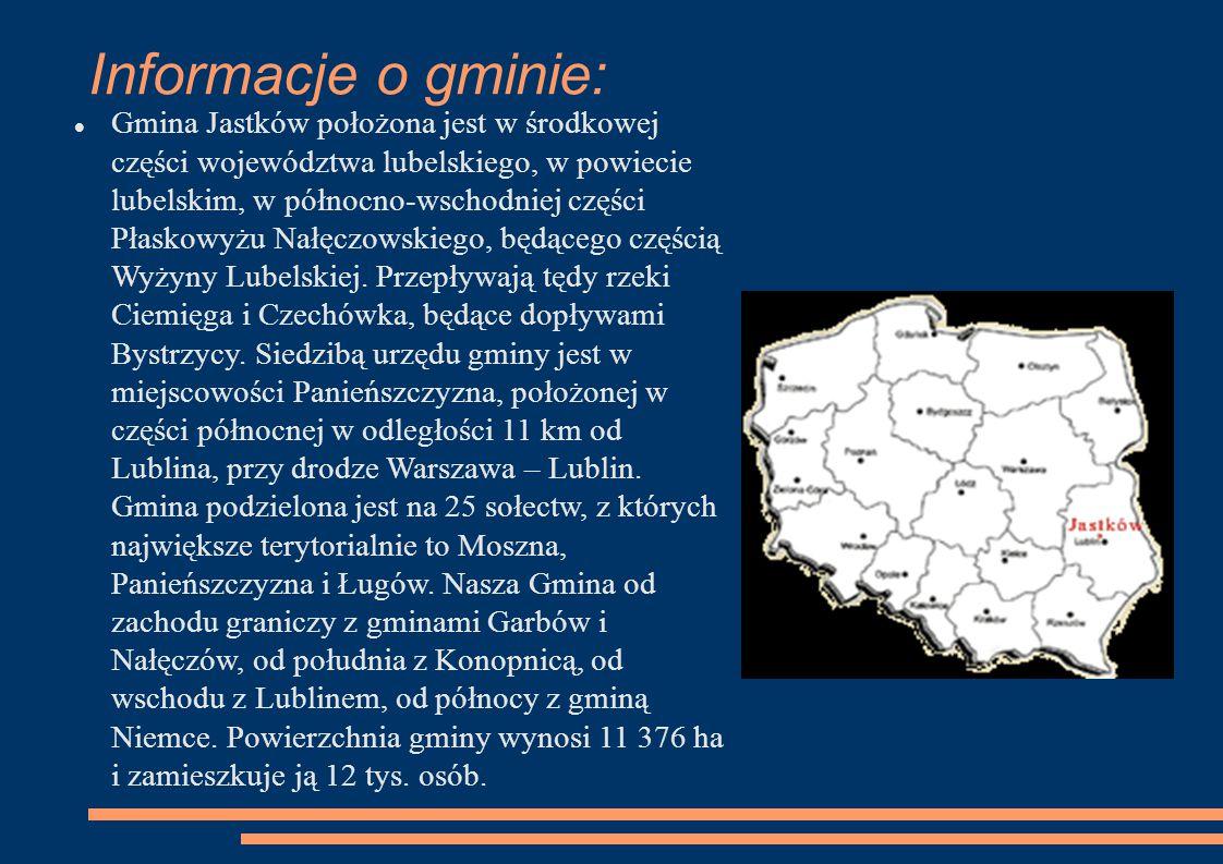 Informacje o gminie: Gmina Jastków położona jest w środkowej części województwa lubelskiego, w powiecie lubelskim, w północno-wschodniej części Płasko