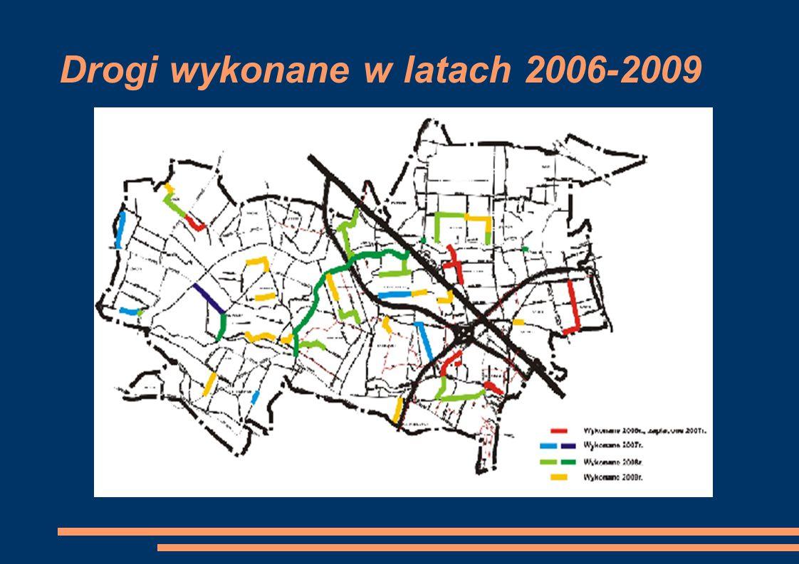 Drogi wykonane w latach 2006-2009