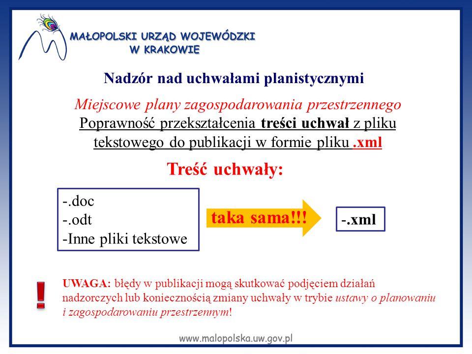 Miejscowe plany zagospodarowania przestrzennego Poprawność przekształcenia treści uchwał z pliku tekstowego do publikacji w formie pliku.xml -.doc -.o
