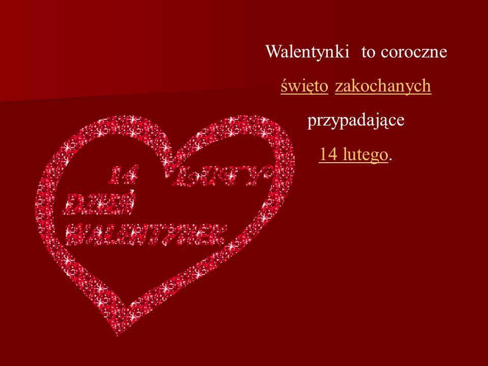 1.Odszukaj 9 wyrazów związanych z Walentynkami.