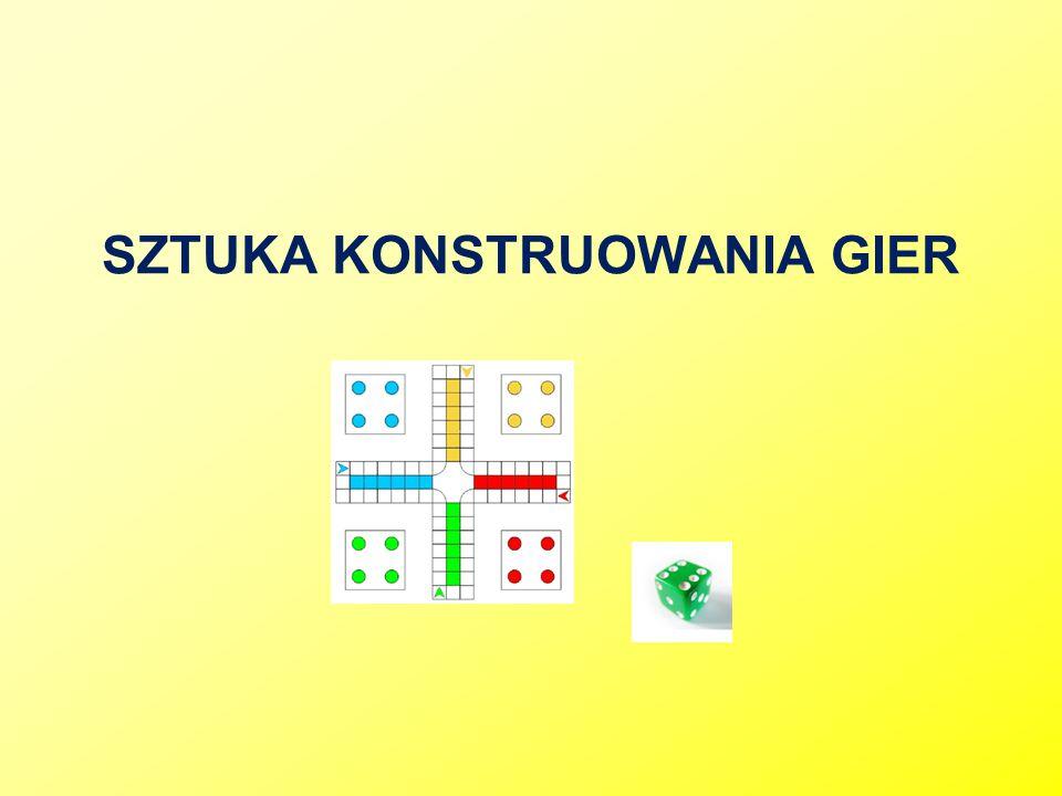 SZTUKA KONSTRUOWANIA GIER
