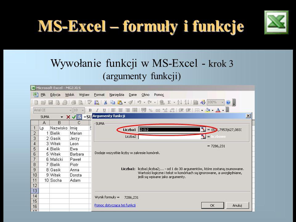 MS-Excel – formuły i funkcje Wywołanie funkcji w MS-Excel - krok 3 (argumenty funkcji)
