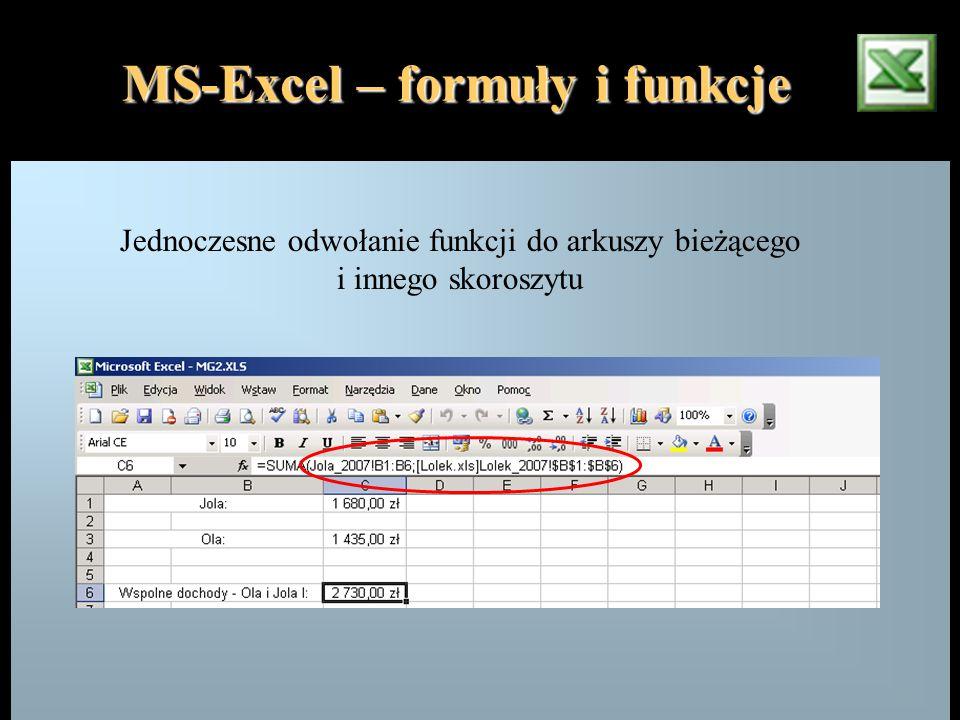 MS-Excel – formuły i funkcje Jednoczesne odwołanie funkcji do arkuszy bieżącego i innego skoroszytu