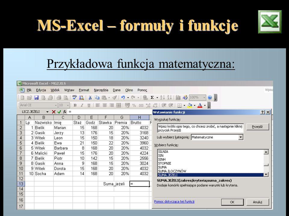 MS-Excel – formuły i funkcje Przykładowa funkcja matematyczna: