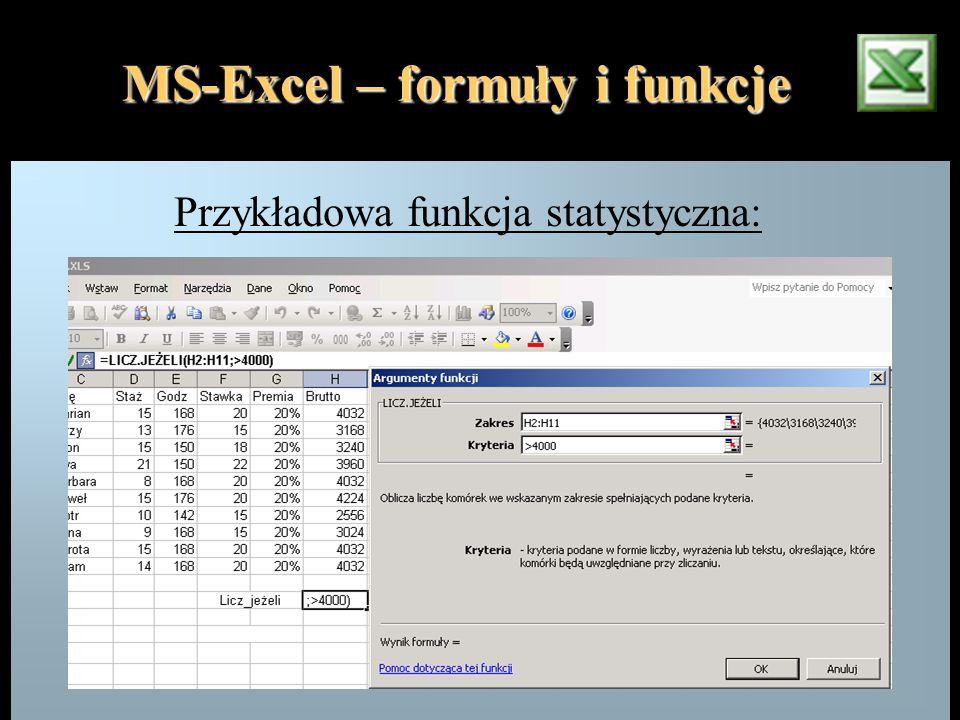 MS-Excel – formuły i funkcje Przykładowa funkcja statystyczna: