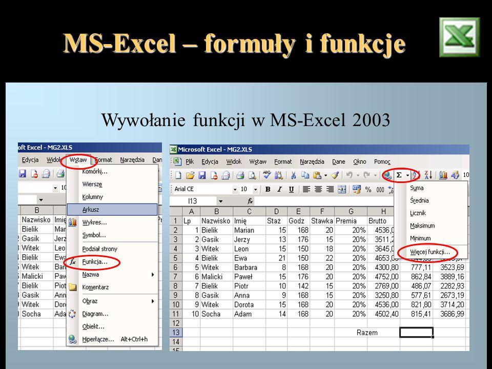 MS-Excel – formuły i funkcje Wywołanie funkcji w MS-Excel 2003