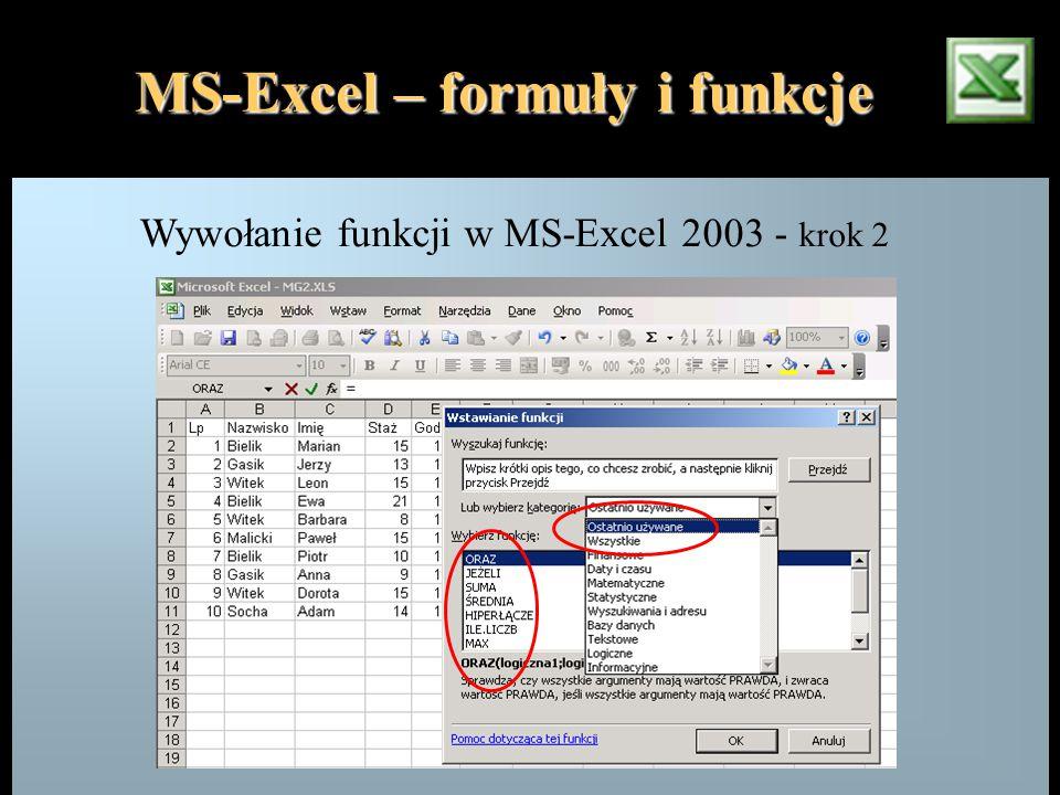 MS-Excel – formuły i funkcje Wywołanie funkcji w MS-Excel 2003 - krok 2