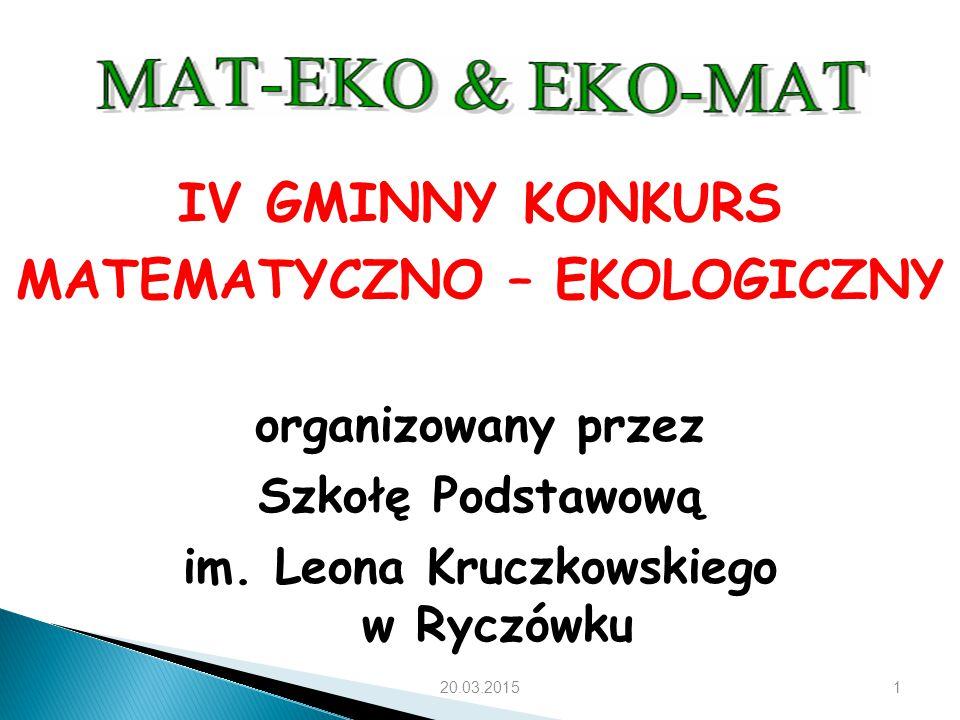IV GMINNY KONKURS MATEMATYCZNO – EKOLOGICZNY organizowany przez Szkołę Podstawową im.