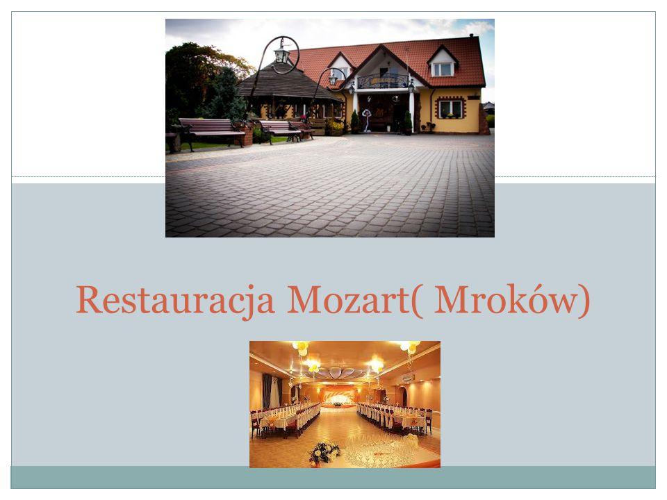 Restauracja Mozart( Mroków)
