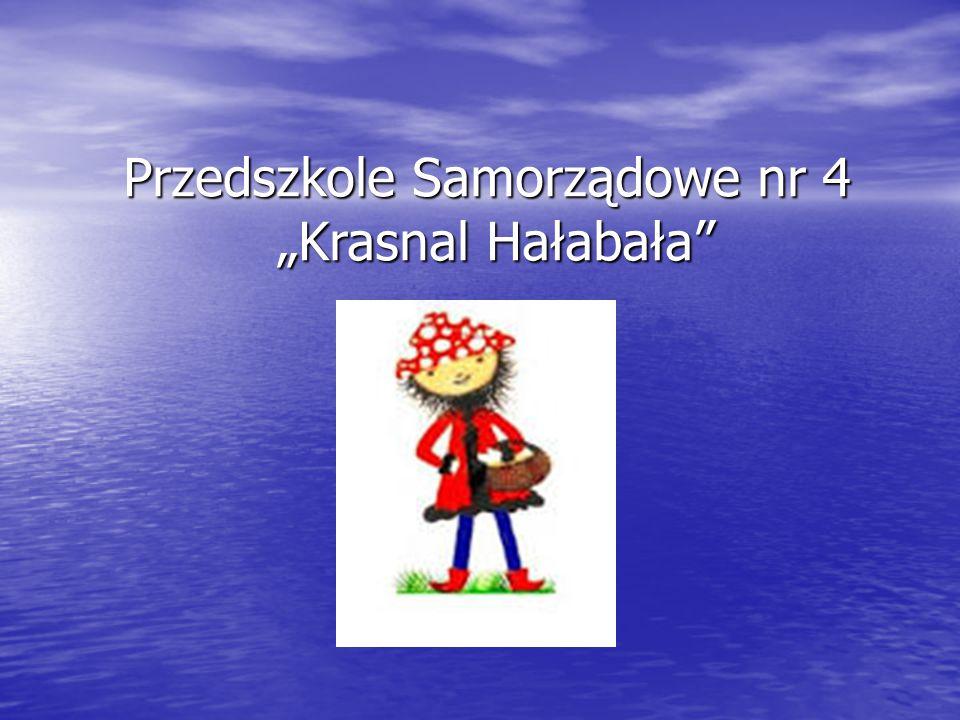 """Przedszkole Samorządowe nr 4 """"Krasnal Hałabała"""