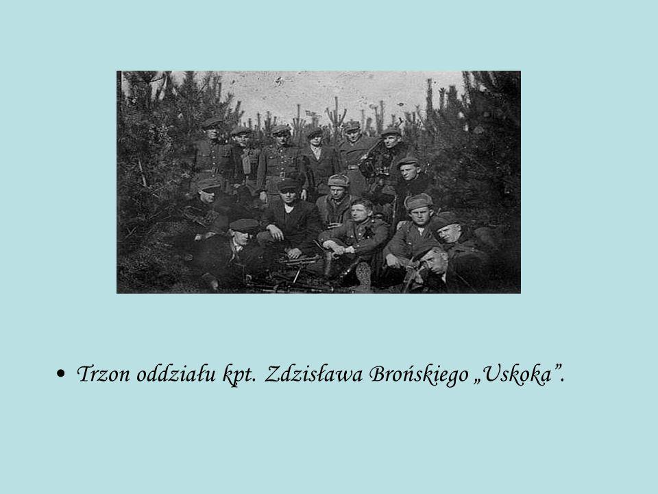 """Trzon oddziału kpt. Zdzisława Brońskiego """"Uskoka""""."""