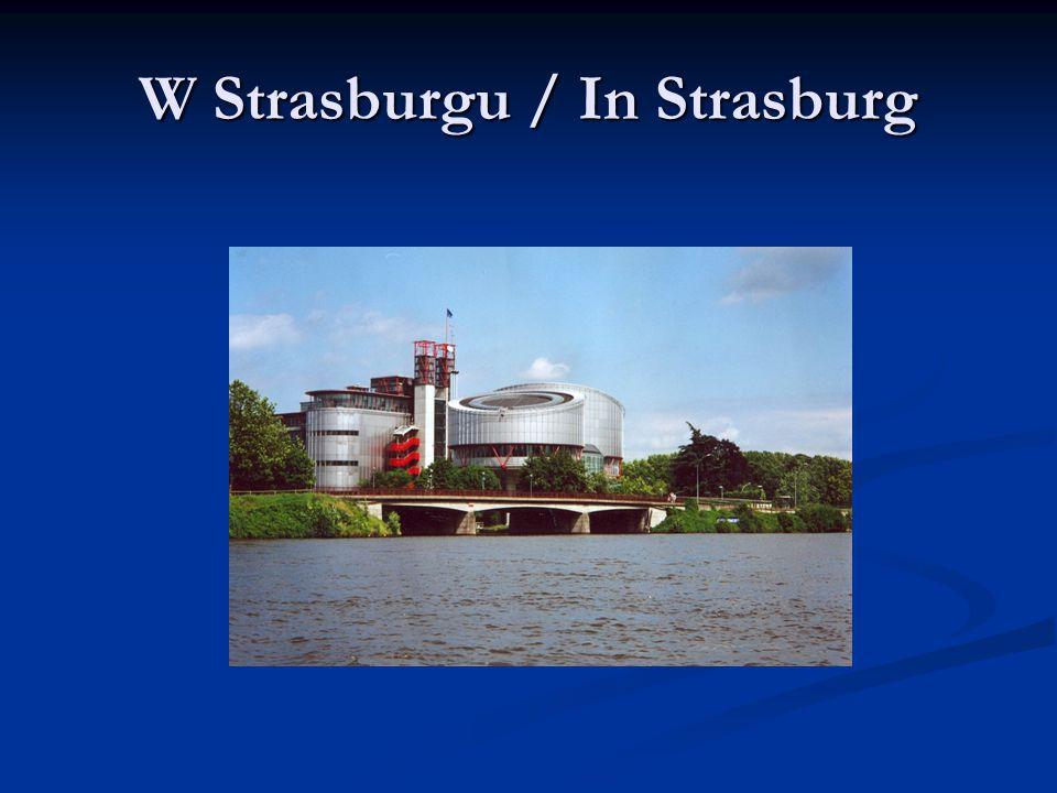 W Strasburgu / In Strasburg