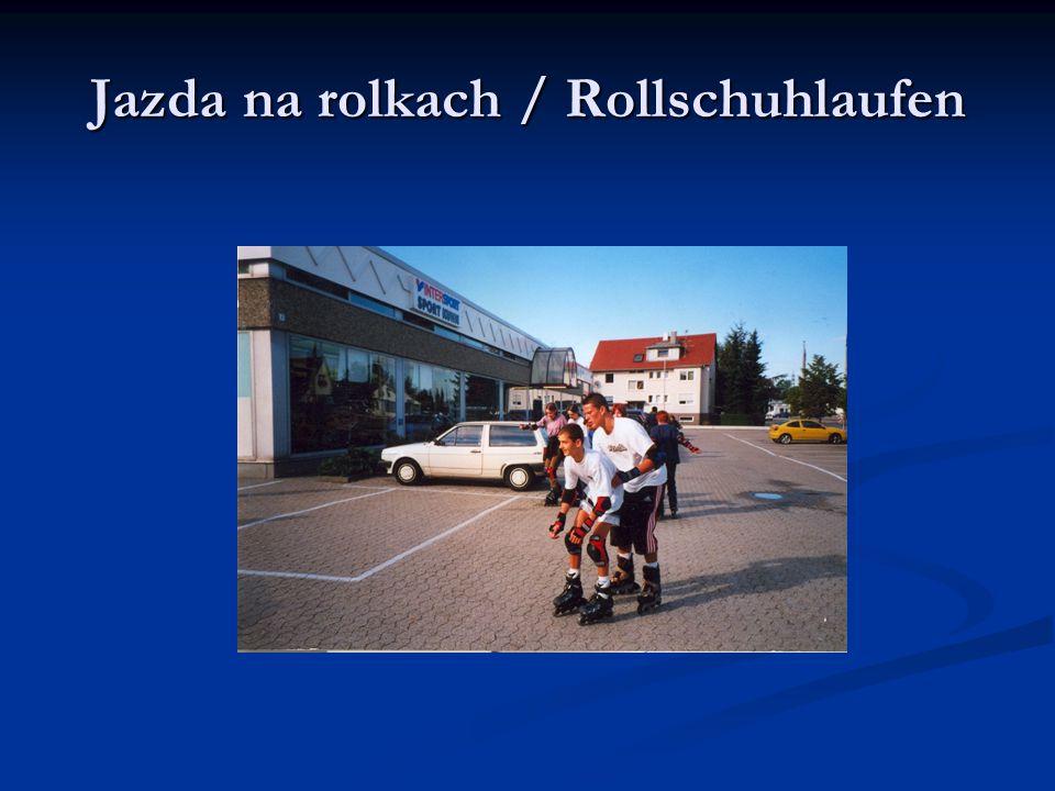 Jazda na rolkach / Rollschuhlaufen