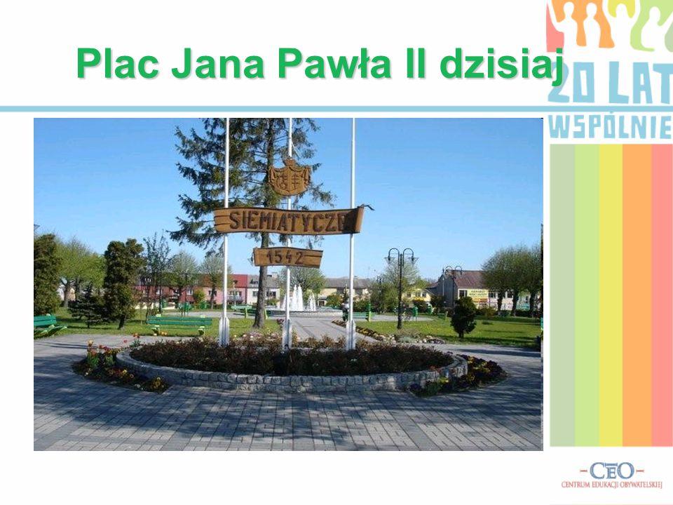 Plac Jana Pawła II dzisiaj