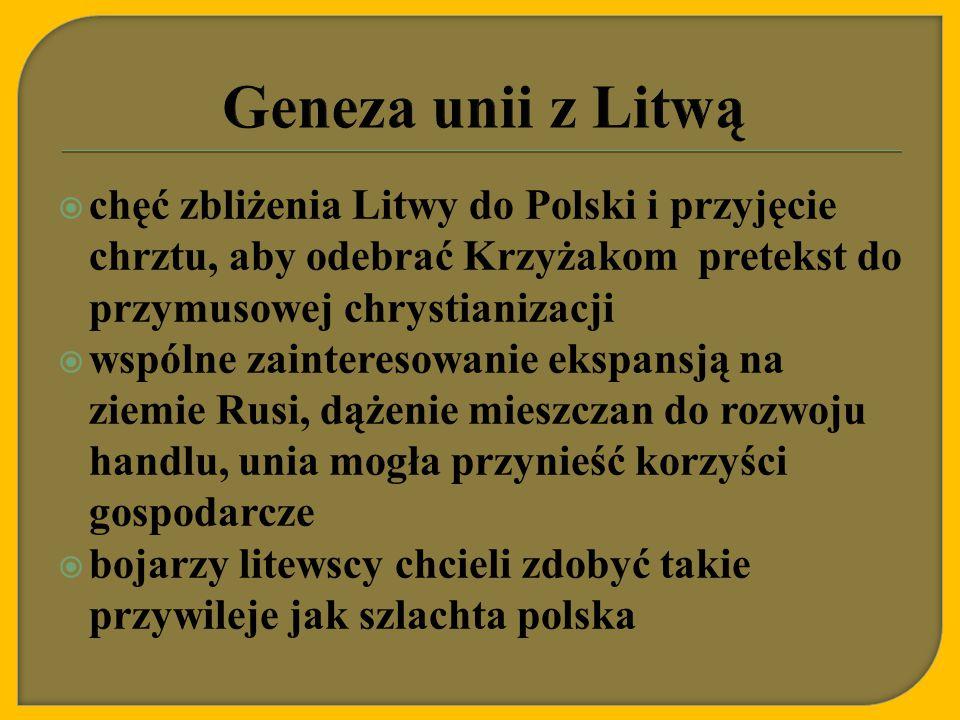  Jagiełło za rękę Jadwigi i koronę Polski zobowiązał się przyjąć chrzest, schrystianizować Litwę i przyłączyć ją do Polski, odzyskać utracone przez Polskę ziemie, oddać jeńców polskich będących na Litwie, zapłacić odszkodowanie Habsburgom za zerwane zaręczyny Jadwigi